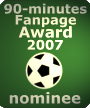 90-minutes Fanpage Award 2007 - nominee